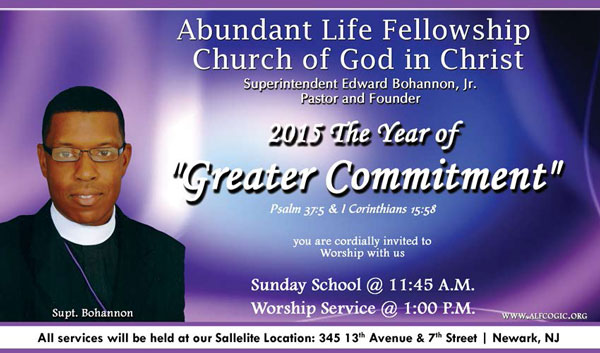 2015 The Year of Greater Commitment. Sunday School at 11:45am, Worship Service at 1:00pm